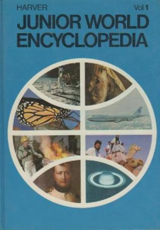 Harver Junior World Encyclopedia (Volume 1) Michael W. Dempsey