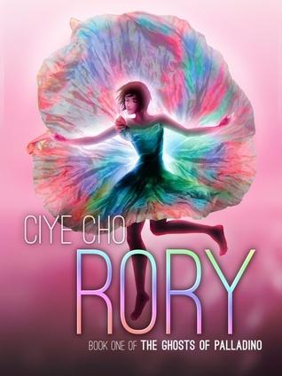 Rory (The Ghosts of Palladino, #1) Ciye Cho