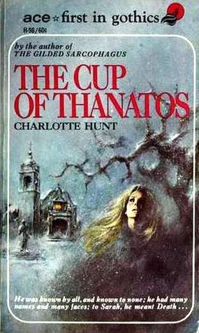The Cup of Thanatos Charlotte Hunt