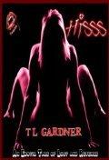 Hisss  by  T.L.  Gardner