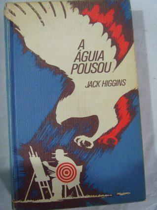 A águia pousou Jack Higgins