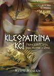 Kleopatrina kći - princeza Egipta, zarobljenica Rima  by  Michelle Moran