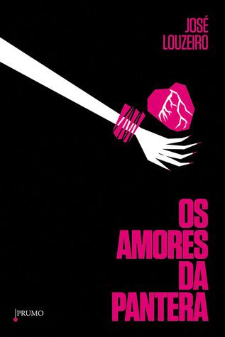 Os Amores da Pantera José Louzeiro