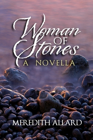 Woman of Stones  by  Meredith Allard