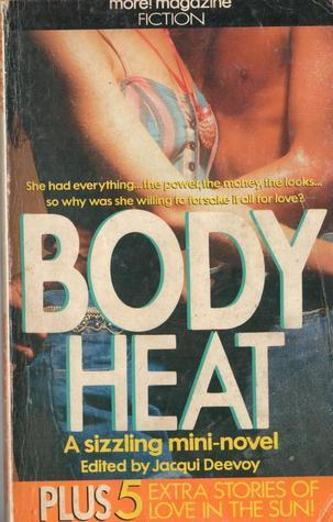 Body Heat  by  Jacqui Deevoy