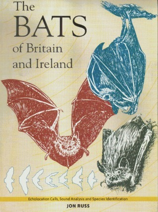 The Bats of Britain and Ireland  by  Jon Russ
