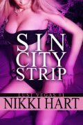 Sin City Strip (Lust Vegas, #1)  by  Nikki Hart