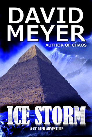 Ice Storm (Cy Reed Adventures, #2)  by  David  Meyer