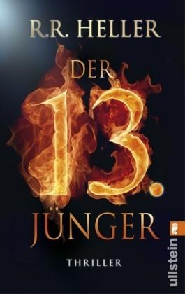 Der 13. Jünger R.R. Heller