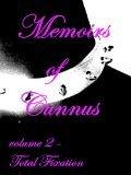 Memoirs of Cunnus: Total Fixation (Volume 2) Venus Cunnus