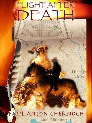 Flight After Death (Courtlands Convolution #1) Paul Anton Chernoch