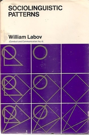 Sociolinguistic Patterns William Labov