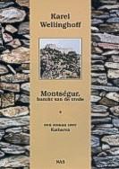 Montségur, burcht van de vrede Karel Wellinghoff