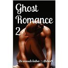 Ghost Romance 2  by  Alexandrinha Abbott