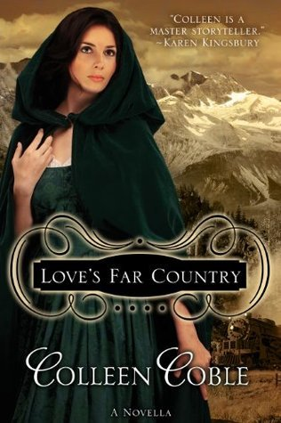 Loves Far Country  by  Colleen Coble