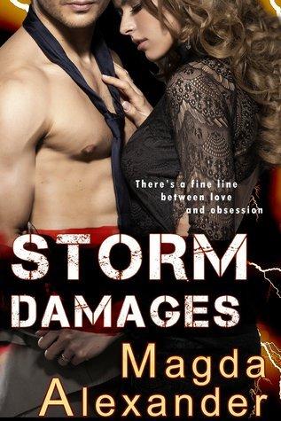 Storm Damages (Storm Damages, #1)  by  Magda Alexander
