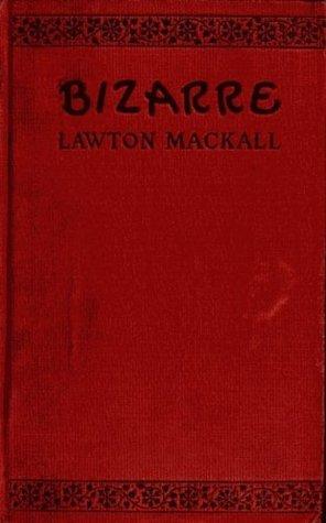 Bizarre Lawton Mackall