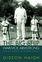 The Big Ship  by  Gideon Haigh