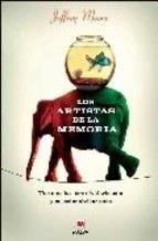 Los Artistas De La Memoria/ the Memory Artists  by  Jeffrey Moore
