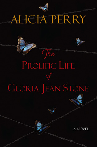 The Prolific Life of Gloria Jean Stone  by  Alicia Perry