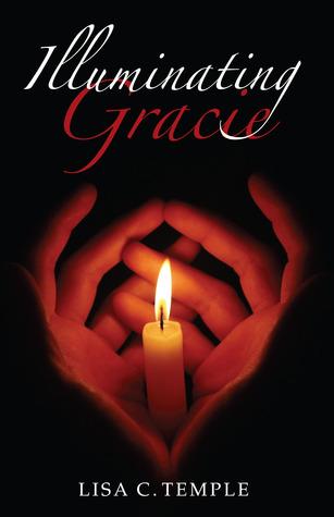 Illuminating Gracie Lisa C. Temple