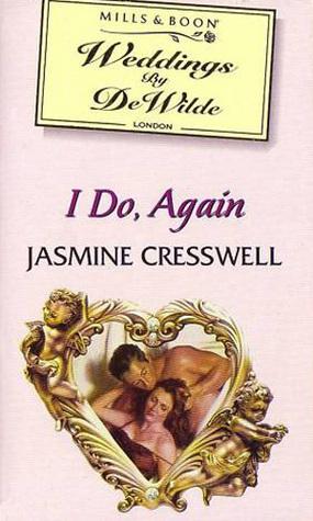 I Do, Again (Weddings By DeWilde, #12) Jasmine Cresswell