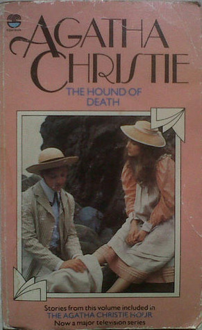 The Hound Of Death: And Other Stories  by  Agatha Christie