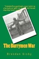 The Burrymen War  by  Brendan Gisby