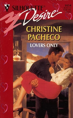 Lovers Only Christine Pacheco