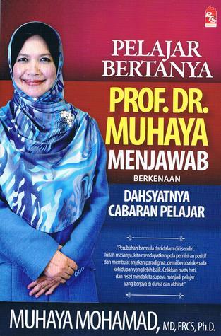Pelajar Bertanya Prof. Dr. Muhaya Menjawab  by  Muhaya Hj Mohamad