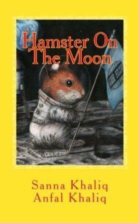 Hamster On The Moon  by  Sanna Khaliq