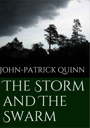 The Storm and The Swarm (The Forest of Moonshade, Moonshade Miniatures #1)  by  John-Patrick Quinn