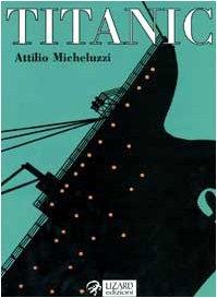 Titanic  by  Attilio Micheluzzi