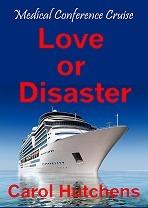Love Or Disaster Carol Hutchens