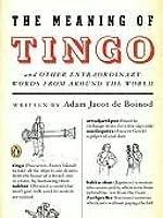 Tingo och andra märkliga ord från hela världen Adam Jacot de Boinod
