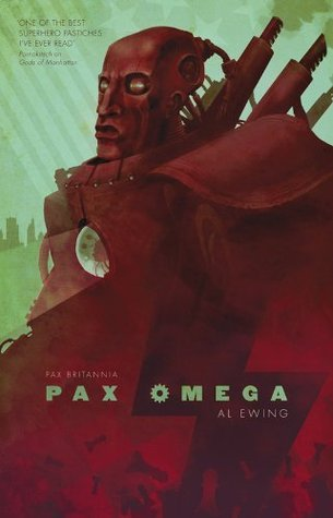 Pax Omega (Pax Britannia: El Sombra, #3)  by  Al Ewing
