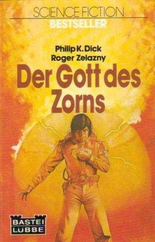 Der Gott des Zorns  by  Philip K. Dick