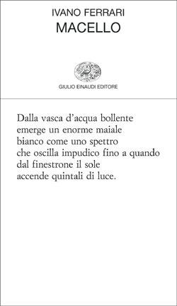 Macello  by  Ivano Ferrari