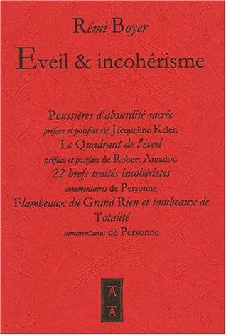 Eveil & incohérisme  by  Rémi Boyer