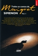 Todos Os Contos De Maigret, Vol. 1 Georges Simenon