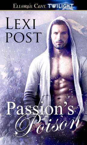 Passions Poison  by  Lexi Post