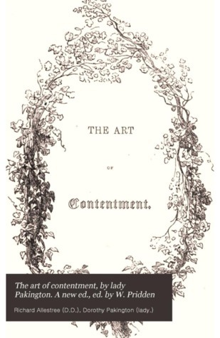 The Art of Contentment  by  Richard Allestree
