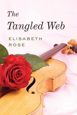 The Tangled Web  by  Elisabeth Rose