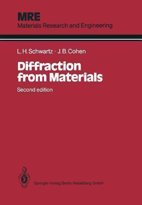 Diffraction from Materials  by  Lyle H. Schwartz