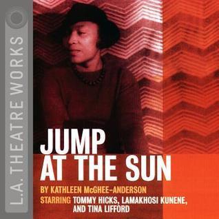 Jump at the Sun Kathleen McGhee-Anderson