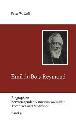 Emil Du Bois-Reymond  by  Peter Ruff