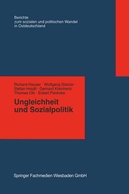 Ungleichheit Und Sozialpolitik  by  Richard Hauser