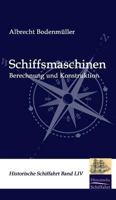 Schiffmaschinen  by  Albrecht Bodenmüller