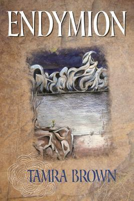 Endymion  by  Tamra Brown