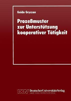 Prozessmuster Zur Unterstutzung Kooperativer Tatigkei Guido Gryczan